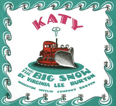 Katy and the Big Snow - Burton, Virginia Lee