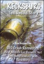 Kecksburg: The Untold Story
