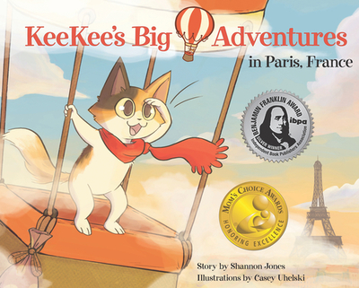 KeeKee's Big Adventures in Paris, France - Jones, Shannon