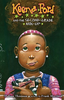 Keena Ford and the Second-Grade Mix-Up - Thomson, Melissa