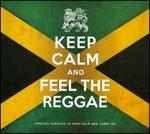 Keep Calm & Feel the Reggae