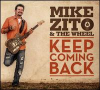 Keep Coming Back - Mike Zito & the Wheel