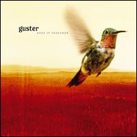 Keep It Together - Guster