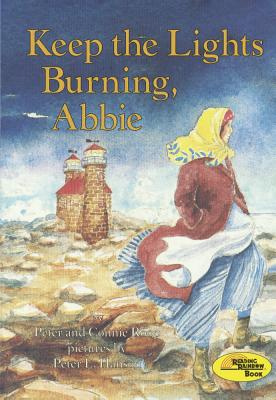 Keep the Lights Burning, Abbie - Roop, Connie, and Roop, Peter, and Hanson, Peter E (Illustrator)