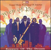 Keepers of the Dream - GWMA Men of Promise
