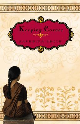 Keeping Corner - Sheth, Kashmira