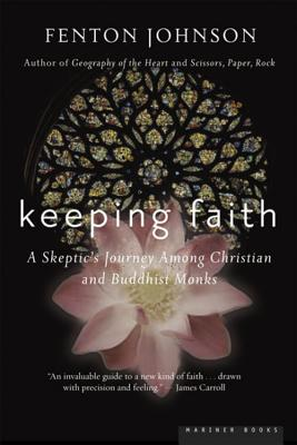 Keeping Faith: A Skeptic's Journey - Johnson, Fenton