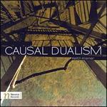 Keith Kramer: Causal Dualism