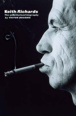 Keith Richards: The Unauthorised Biography - Bockris, Victor