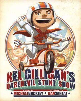 Kel Gilligan's Daredevil Stunt Show - Buckley, Michael, Msgr.