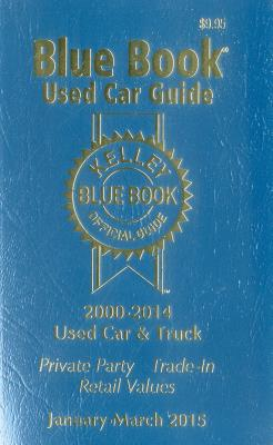Kelley Blue Book Used Car Guide: January-March 2015 - Kelley Blue Book