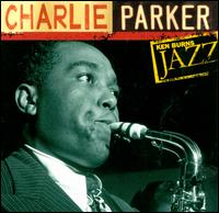 Ken Burns Jazz - Charlie Parker