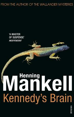 Kennedy's Brain - Mankell, Henning, and Thompson, Laurie (Translated by)