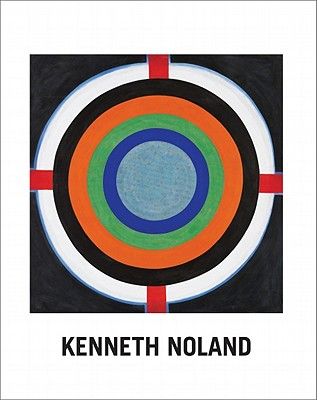 Kenneth Noland: Paintings 1958-1968 - Noland, Kenneth, and Tucker, Paul (Text by)