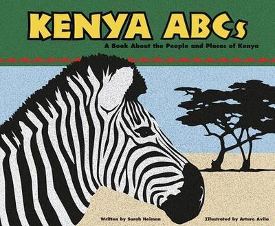 Kenya ABCs: A Book about the People and Places of Kenya - Heiman, Sarah