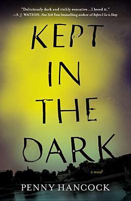 Kept in the Dark - Hancock, Penny