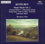 Ketèlbey: Piano Music, Vol. 2