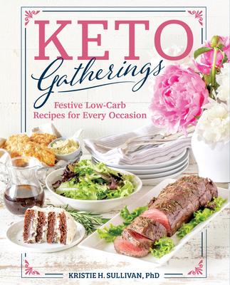 Keto Gatherings - Sullivan, Kristie