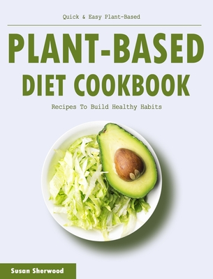 Ketotarian: The (Mostly) Plant-Based Plan to Burn Fat, Boost Your Energy, Crush Your Cravings, and Calm Inflammation: A Cookbook - Cole, Will, Dr.