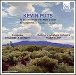 """Kevin Puts: To Touch the Sky; If I Were a Swan; Symphony No. 4 """"From Mission San Juan"""""""