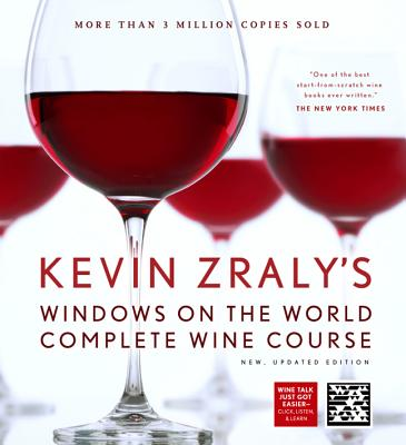 Kevin Zraly's Windows on the World Complete Wine Course - Zraly, Kevin