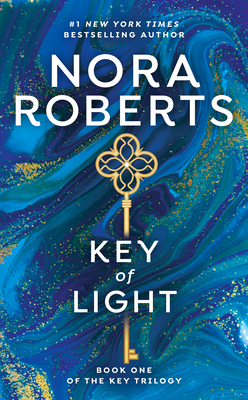 Key of Light: The Key Trilogy #1 - Roberts, Nora