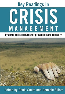 Key Readings in Crisis Management: Systems and Structures for Prevention and Recovery - Smith, Denis (Editor)