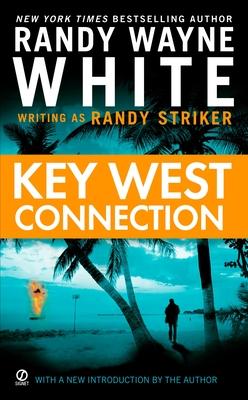 Key West Connection - Striker, Randy, and White, Randy Wayne