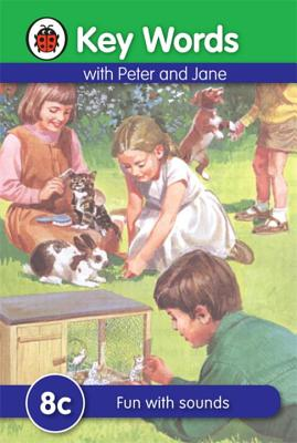 Key Words with Peter and Jane #8 Fun with Sounds Series C - Ladybird