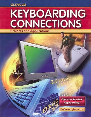 Keyboarding Connections: Projects and Applications - Zimmerly, Arlene, and Jaehne, Julie