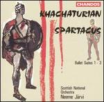 Khachaturian: Spartacus, Ballet Suites 1-3