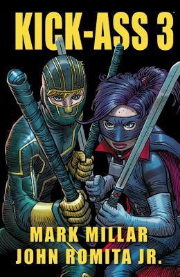 Kick-Ass 3 - Millar, Mark (Text by)