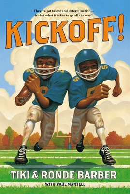 Kickoff! - Barber, Tiki, and Barber, Ronde, and Mantell, Paul