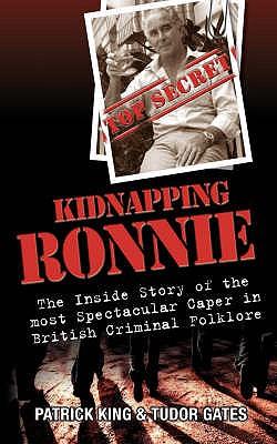 Kidnapping Ronnie - King, Patrick, and Gates, Tudor