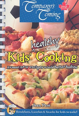 Kids' Healthy Cooking - Pare, Jean