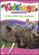 Kidsongs: A Day with the Animals