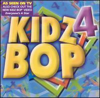 Kidz Bop 4 - Kidz Bop Kids