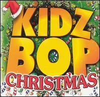 Kidz Bop Christmas - Kidz Bop Kids