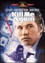 Kill Me Again - John Dahl