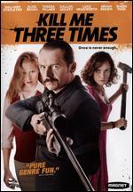 Kill Me Three Times - Kriv Stenders