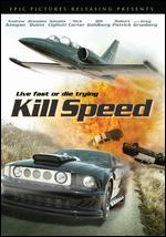 Kill Speed - Kim Bass