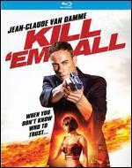 Kill'em All [Blu-ray]