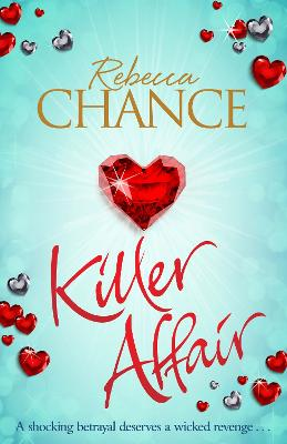 Killer Affair: The Sexiest, Most Gripping Thriller You'll Read This Year - Chance, Rebecca