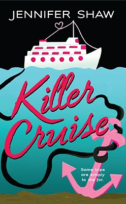 Killer Cruise - Shaw, Jennifer, M.a
