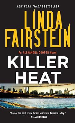 Killer Heat - Fairstein, Linda