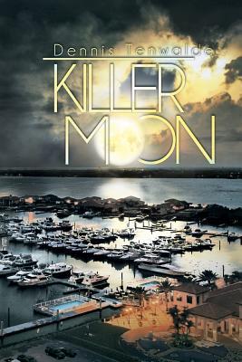 Killer Moon - Tenwalde, Dennis