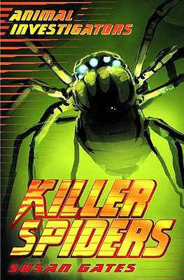 Killer Spiders - Gates, Susan