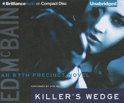 Killer's Wedge - McBain, Ed, and Hill, Dick (Performed by)