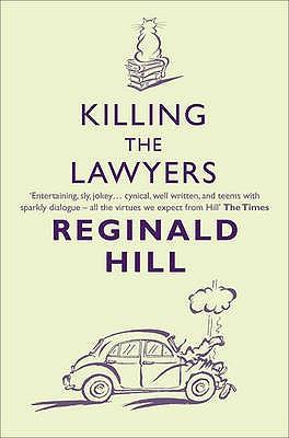 Killing the Lawyers - Hill, Reginald