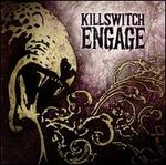 Killswitch Engage [2009] - Killswitch Engage